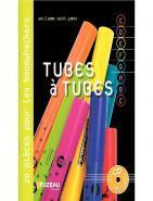 "M�thode progressive ""Tubes � Tubes"" + CD"