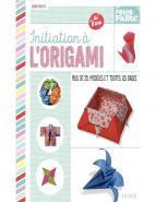 "Manuel ""Initiation � l'origami"""