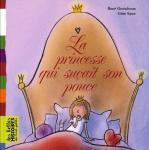 """Livre """"La princesse qui su�ait son pouce"""" - Les belles histoires des tout-petits"""
