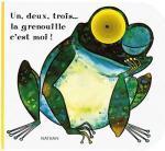 """Livre """"Un, deux, trois, la grenouille c'est moi !"""""""