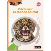 GUIDE ZOOM découvrir le monde animal MOYENNE SECTION