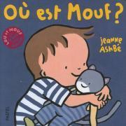 """Livre """"Où est Mouf ?"""" - Collection Lou et Mouf"""