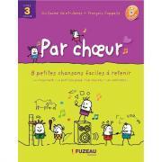 Par choeur - Cycle 3 - Livret + CD