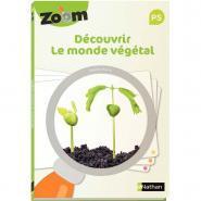 GUIDE ZOOM découvrir le monde végétal PETITE SECTION