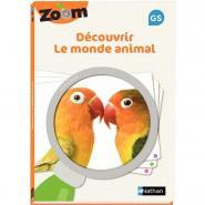 GUIDE ZOOM découvrir le monde animal GRANDE SECTION