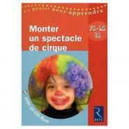 Livre Monter un spectacle de cirque
