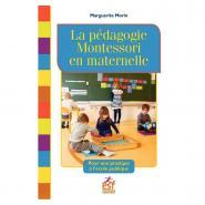 Livre la pédagogie Montessori en maternelle