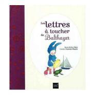 """Livre tactile """"Les lettres à toucher de Balthazar"""""""