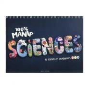 Bayard Jeunesse - Livre 100% manip Sciences