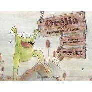 Livre Orélia et le transform'tout