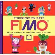 """Manuel """"Figurines en pâte FIMO"""" - Plus de 70 modèles et accessoires faciles à réaliser"""