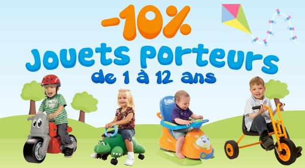 Remise de 10% sur les jouets porteurs