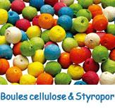Boules cellulose et styropor