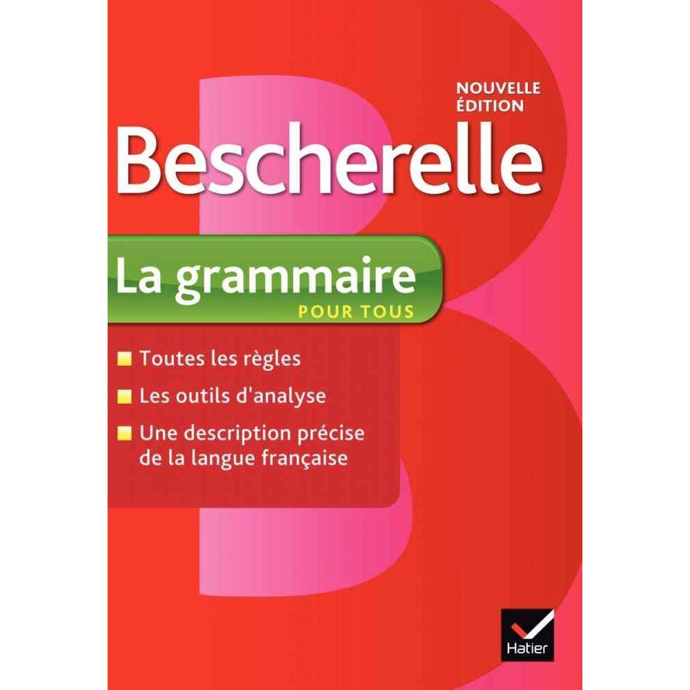 Bescherelle 'La grammaire pour tous'
