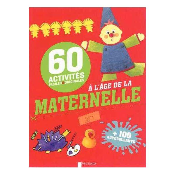 Livre 60 Activités Faciles Et Originales à L âge De La